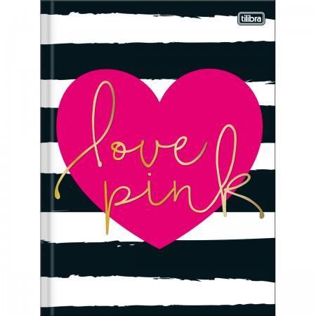 Caderno Brochura Capa Dura Universitário Love Pink - 48 Folhas