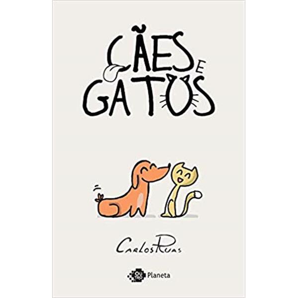 CÃES E GATOS - CARLOS RUAS