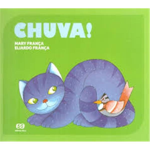 CHUVA! - COLEÇÃO GATO E RATO - MARY FRANÇA