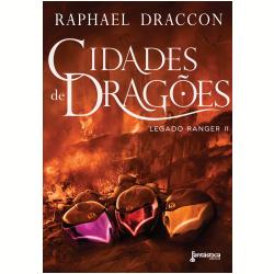 Cidade de Dragões - Legado Ranger II