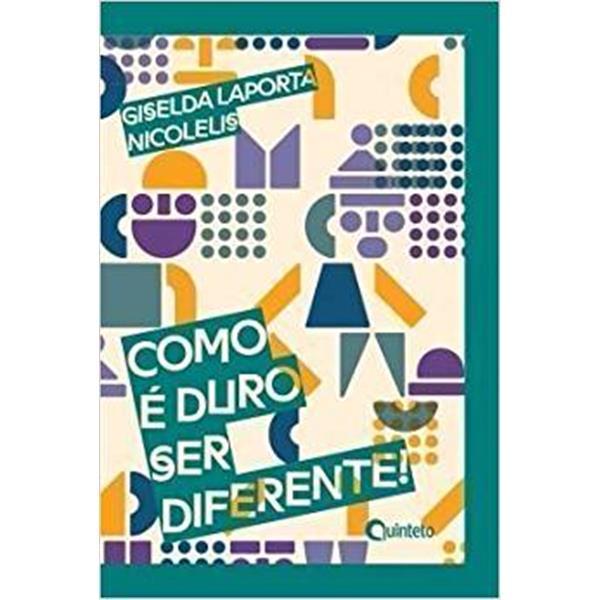 COMO E DURO SER DIFERENTE - GISELDA LAPORTA NICOLELIS