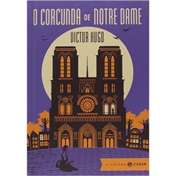 Corcunda de Notre Dame - Edicao Bolso de Luxo - Zahar