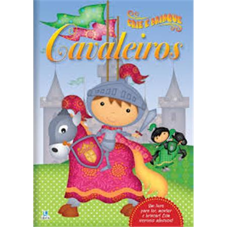 Crie e Brinque - Cavaleiros - Libris