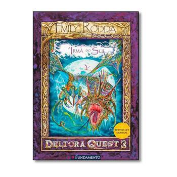 Deltora Quest - A Irma do Sul - Serie 3 - Vol. 4