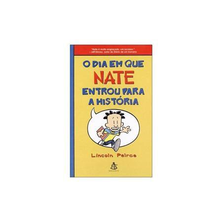 Dia Em Que Nate Entrou Para A Historia,