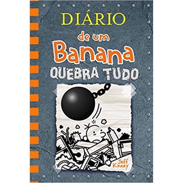 DIÁRIO DE UM BANANA 14: QUEBRA TUDO - JEFF KINNEY