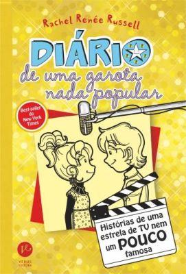 Diário de Uma Garota Nada Popular - Histórias de Uma Estrela de Tv Nem Um Pouco Famosa Vol. 7