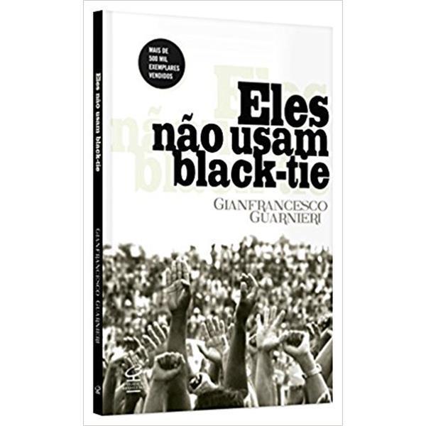 ELES NAO USAM BLACK TIE -  GIANFRANCESCO GUARNIERI