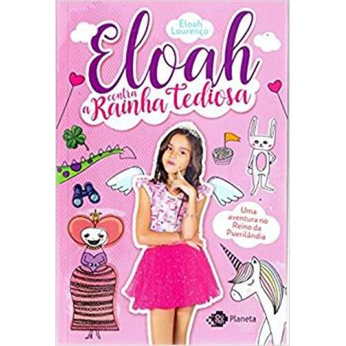 Eloah Contra A Rainha Tediosa - Eloah Lourenço