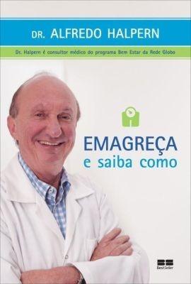 Emagreça e Saiba Como - Dr Halpern