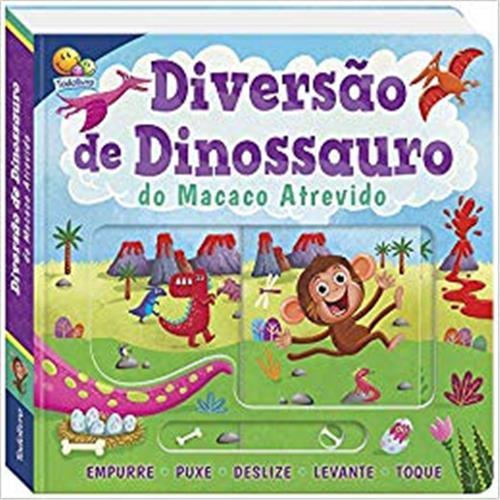 Empurre, Puxe... e Muito Mais! Diversão de Dinossauro