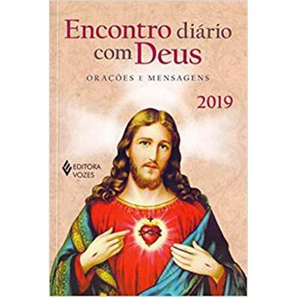 ENCONTRO DIÁRIO COM DEUS 2019: ORAÇÕES E MENSAGENS