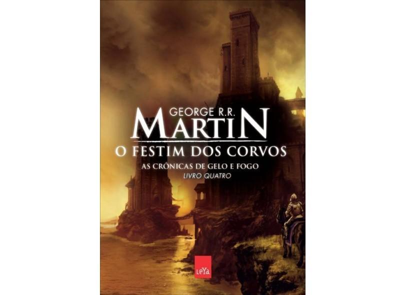 Festim dos Corvos - As Cronicas de Gelo e Fogo