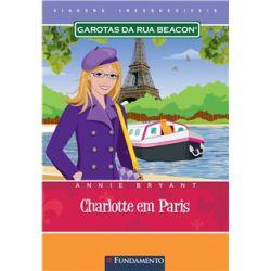 Garotas da Rua Beacon Viagens Inesqueciveis  - Charlotte Em Paris