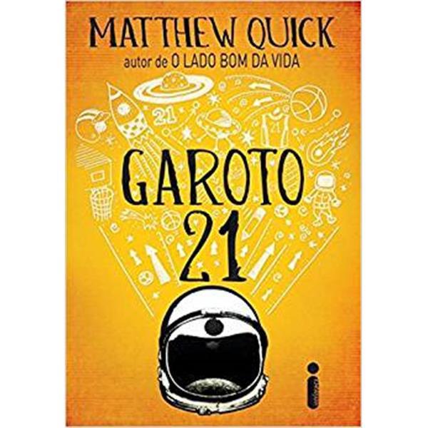 GAROTO 21 - MATTHEW QUICK