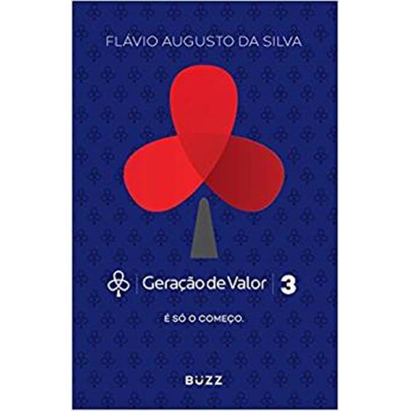 GERAÇÃO DE VALOR 3 - FLÁVIO AUGUSTO DA SILVA