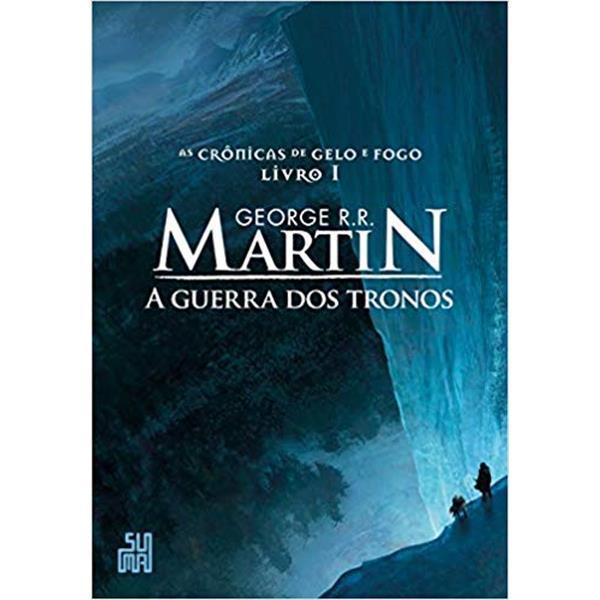 GUERRA DOS TRONOS - VOLUME 1 - GEORGE R. R. MARTIN