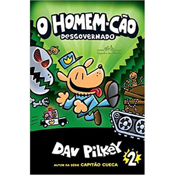 HOMEM CÃO 2, O - DAV PILKEY