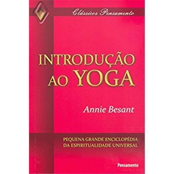 INTRODUCAO AO YOGA - Annie Besant