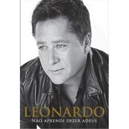 Leonardo - Não Aprendi Dizer Adeus