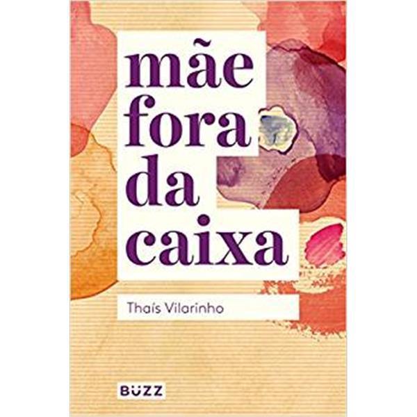 MAE FORA DA CAIXA - THAÍS VILARINHO