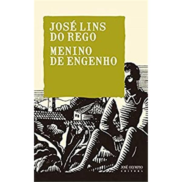 MENINO DO ENGENHO - JOSÉ LINS REGO