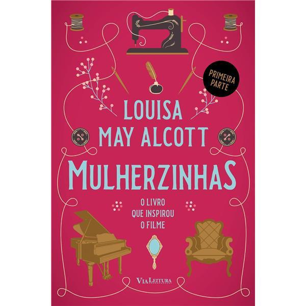 MULHERZINHAS - LOUIZA MAY ALCOTT