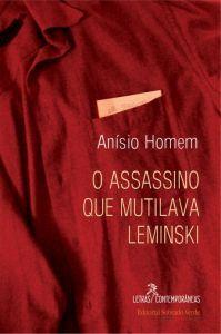 O Assassino Que Mutilava Leminski
