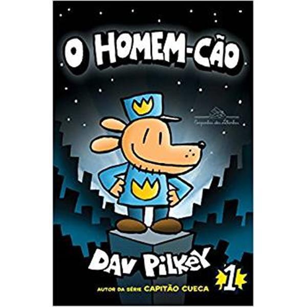 O HOMEM-CÃO 1 - DAV PILKEY