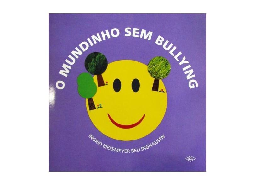 O Mundinho Sem Bullying