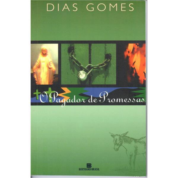 O PAGADOR DE PROMESSAS - DIAS GOMES