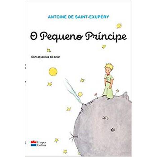 O PEQUENO PRÍNCIPE - ANTONIE DE SAINT-EXUPÉRY