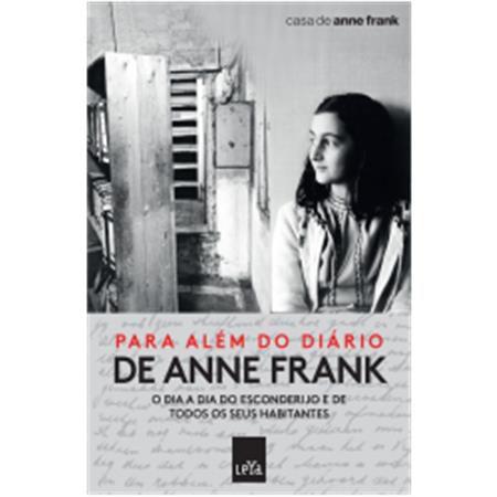 Para Além do Diário de Anne Frank - Leya