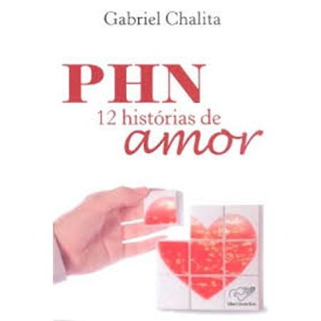 PHN 12 Histórias de Amor - Gabriel Chalita