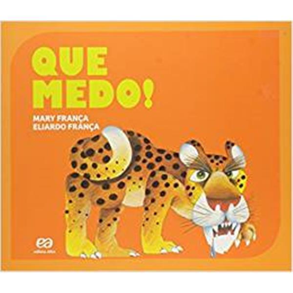 QUE MEDO! - COLEÇÃO GATO E RATO - MARY FRANÇA