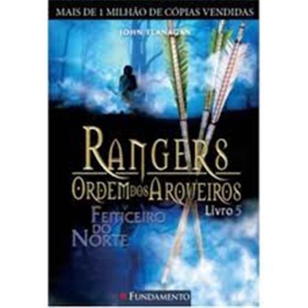 Rangers Ordem dos Arqueiros Vol 5  Feiticeiro do Norte