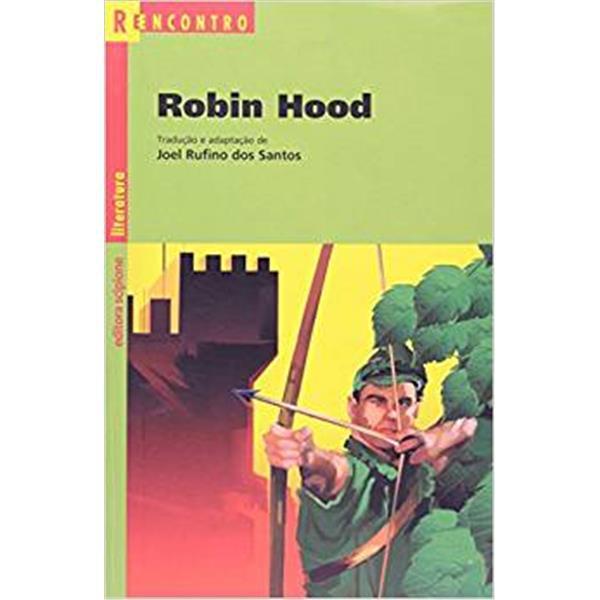 ROBIN HOOD - COLEÇÃO REENCONTRO - JOEL RUFINO DOS SANTOS