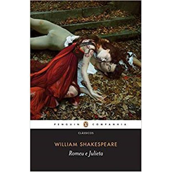 ROMEU E JULIETA - WILLIAM SHAKESPEARE