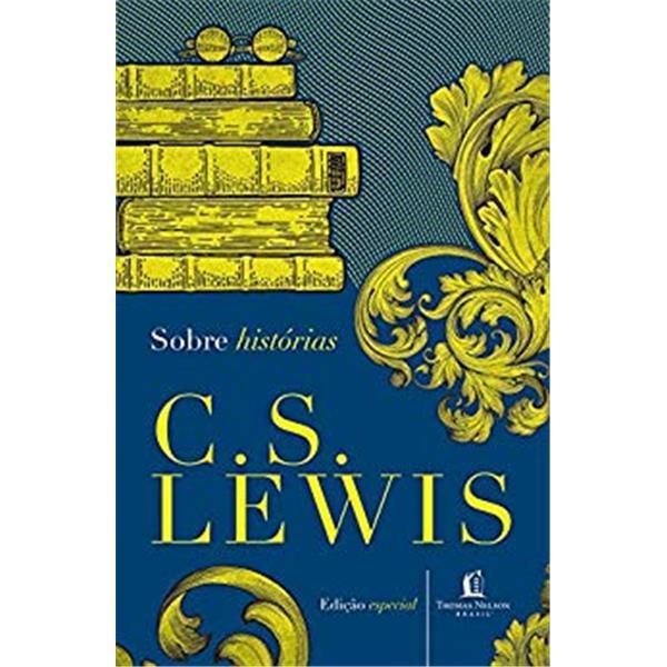 SOBRE HISTÓRIAS - C.S.LEWIS