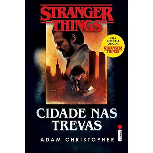 STRANGER THINGS: CIDADE NAS TREVAS - VOLUME 2