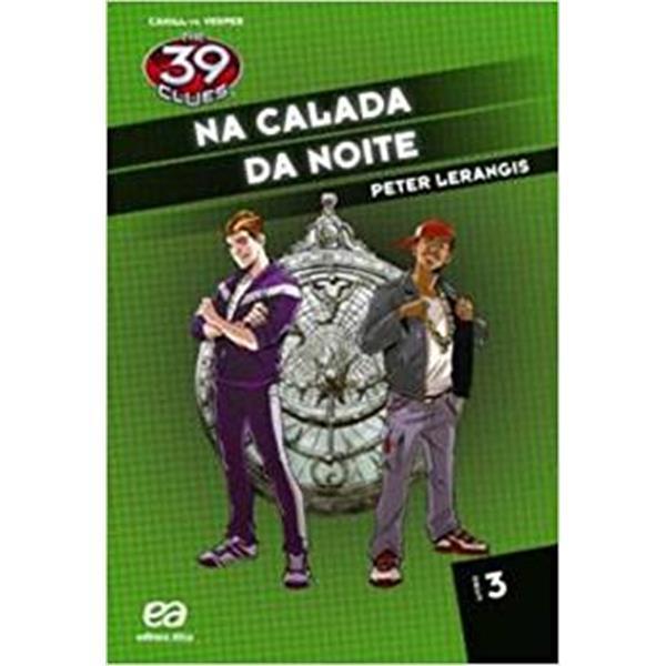 THE 39 CLUES - NA CALADA DA NOITE - VOLUME 3