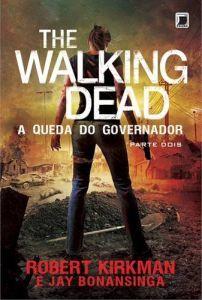 The Walking Dead - A Queda do Governador - Parte 2