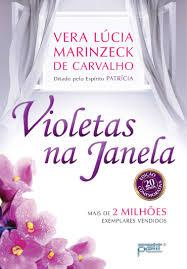 Violetas Na Janela - 1o Ed. 2013