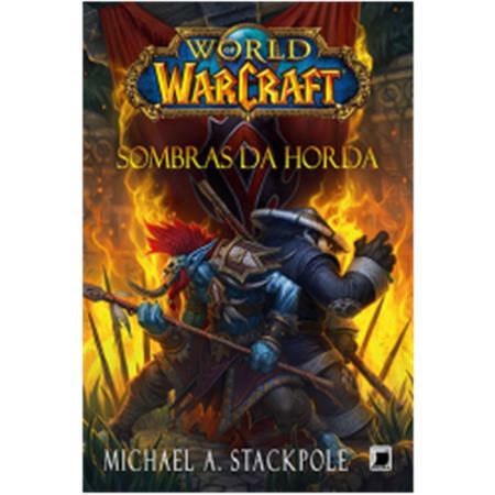 World Of Warcraft - Sombras da Horda
