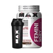 Femini Whey + Coqueteleira Grátis Max Titanium 900 G