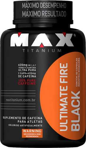 Ultimate Fire Black (420 Mg) Max Titanium