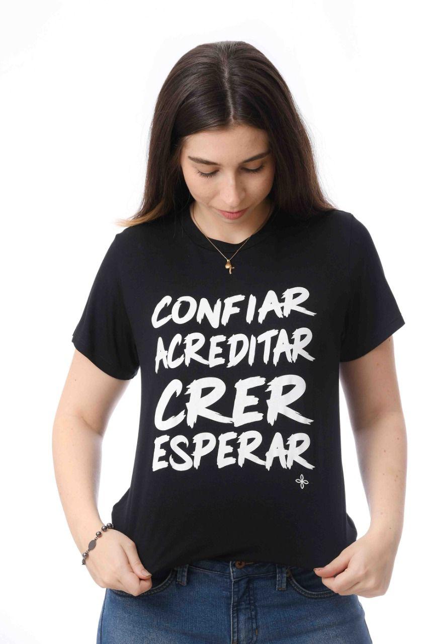 T-SHIRT FEMININA CONFIAR ACREDITAR CRER E ESPERAR MERCY