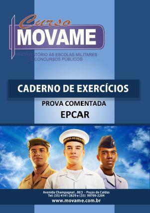 Conjunto EPCAR + 3 Cadernos de Exercícios + Prova Comentada EPCAR  - MOVAME CURSOS EDUCACIONAIS