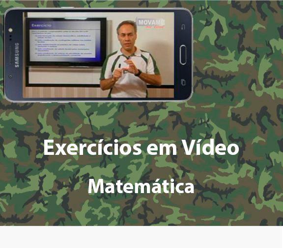 Exercícios em vídeo Matemática  - MOVAME CURSOS EDUCACIONAIS