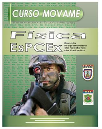 Apostila Física EsPCEx  - MOVAME CURSOS EDUCACIONAIS